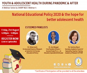 Webinar on National Educational Policy 2020 & the Hope for better Adolescent Health