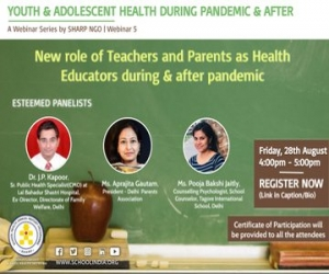 Webinar on New Role of Teachers and Parents as Health Educators during & after pandemic